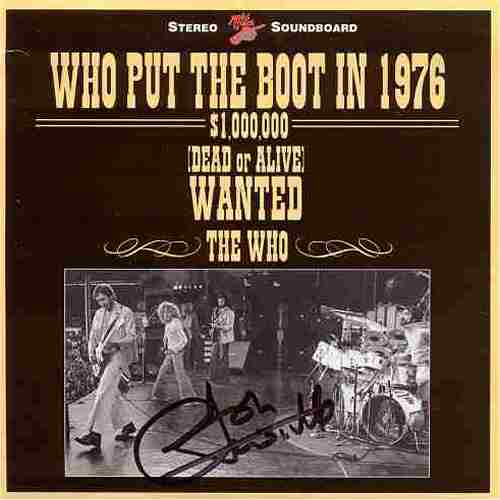 Cd Who Put The Boot In 1976 Baba O Riley S Bootleg Page